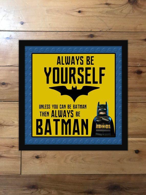 Lego Batman 12x12 Instant Download Poster Always Be Yourself
