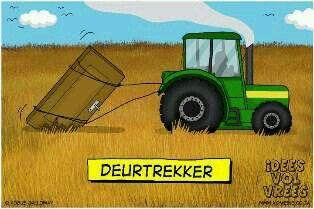 Deurtrekker  Idees vol vrees  Afrikaans humor/grappe