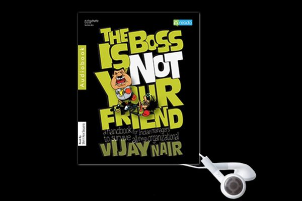 Like: employees are not encouraged to ask questions, but to take orders; it is good to maintain a certain distance from your colleagues and your boss, lest your work gets affected; butter up your boss before the appraisal or be sly in getting a promotion. Know More- http://www.reado.com/VIJAY-NAIR-The-Boss-Is-Not-Your-Friend-audiobook~bbe9f0f29584ebb1