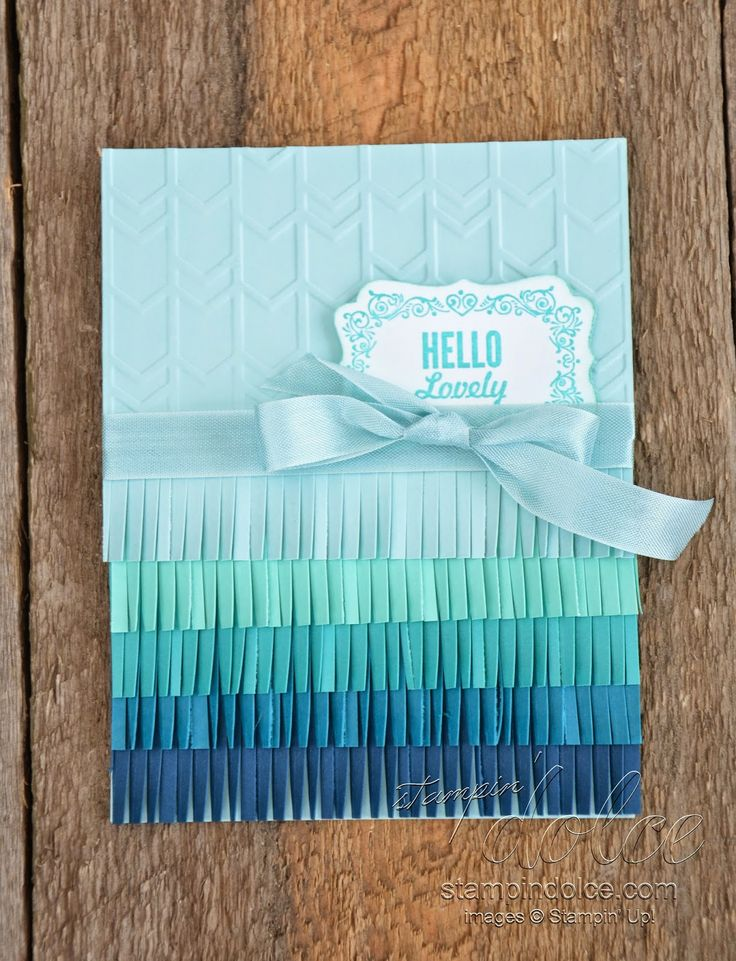 Stampin' Dolce: Ombre card using Stampin' up! fringe scissors