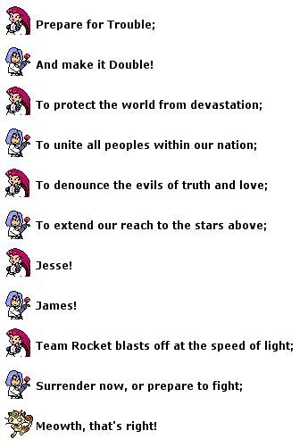 (Day 21) Fave villainous team is Team Rocket mainly due to Jesse, James, Meowth and their motto!