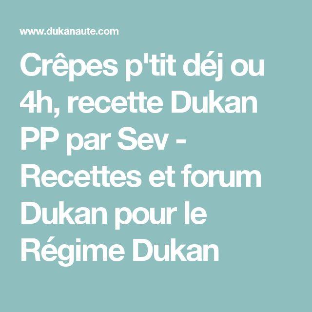 Crêpes p'tit déj ou 4h, recette Dukan PP par Sev - Recettes et forum Dukan pour le Régime Dukan
