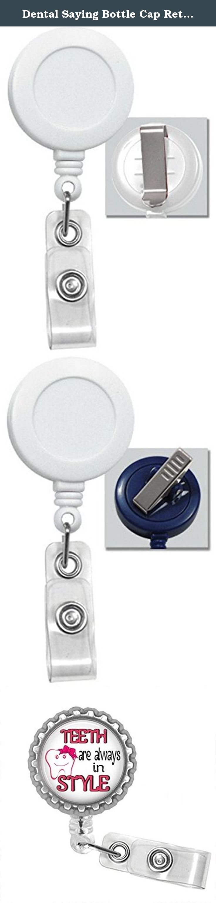 Dental Saying Bottle Cap Retractable Badge ID Holder. Dental saying bottlecap badge reel is a great item to hang your work or school Id's from. Badge is 1.25 in diameter. The badge also is a Retractable badge with your choice of either a clip or a swivel alligator clip Pictures 2 is a slide clip picture 3 is an alligator clip. The retractable cord is 24 inches Teeth are always in Style. The color of the badge reel is white.