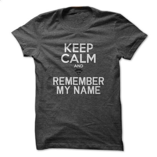 Keep Calm And Remember My Name - Heisenberg Hat Glasses Mustache And Goatee - #kids #denim shirts. I WANT THIS => https://www.sunfrog.com/Movies/Keep-Calm-And-Remember-My-Name--Heisenberg-Hat-Glasses-Mustache-And-Goatee.html?60505