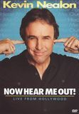 Kevin Nealon: Now Hear Me Out! - Live from Hollywood [DVD] [English] [2009]