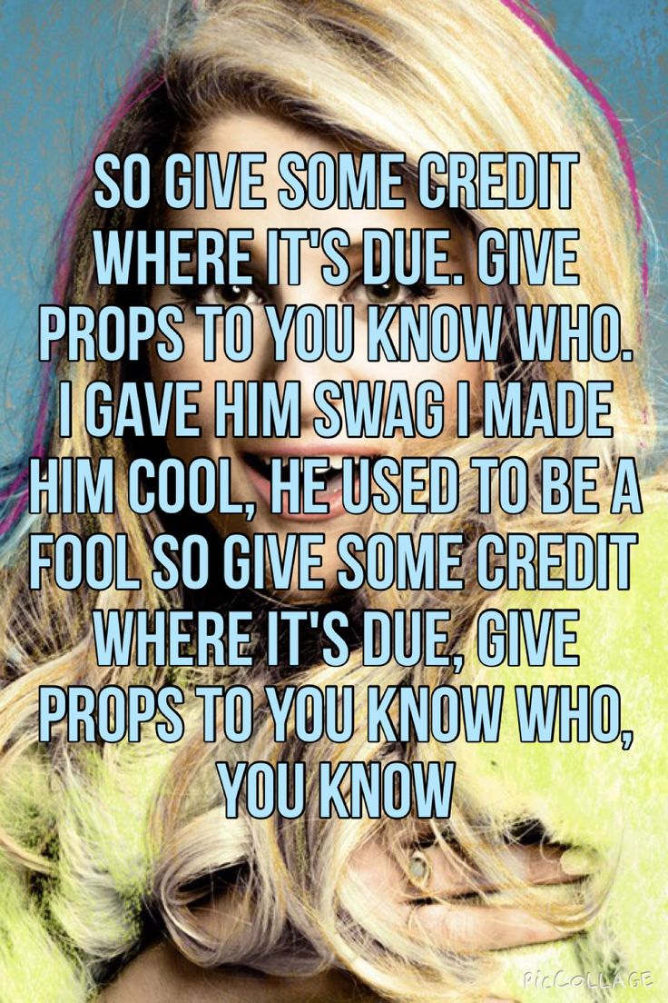"Meghan Trainor - Credit ""...and she'll never know that I made him better for her...""  4.2.16"