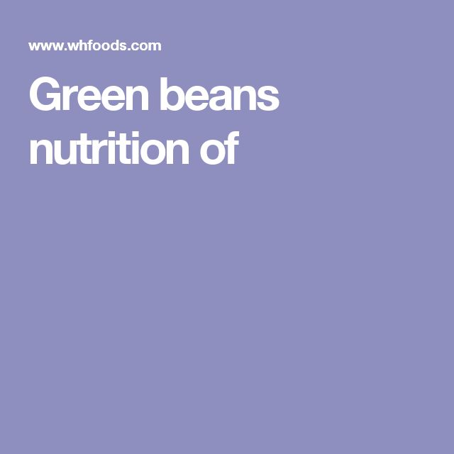 Green beans nutrition of