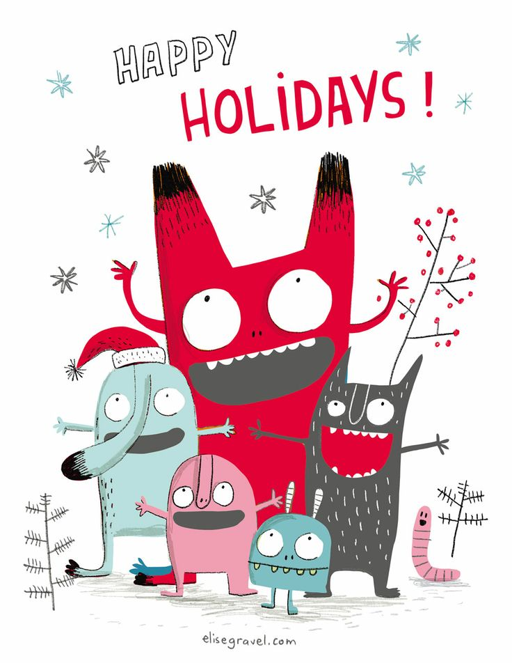 Happy Holidays - Elise Gravel Illustration • Cute monsters • Character design • art • drawing • children • funny