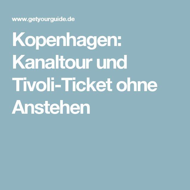 Kopenhagen: Kanaltour und Tivoli-Ticket ohne Anstehen