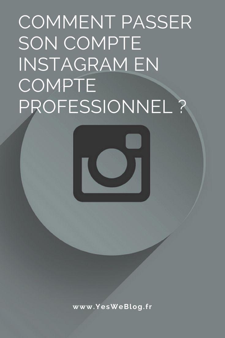 Comment passer son compte Instagram en compte Professionnel