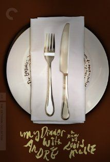 """Meu Jantar com André. Grande filme para um sábado ou domingo a noite. Ao longo de um jantar num caríssimo restaurante dois amigos """"destilam"""" suas vidas."""