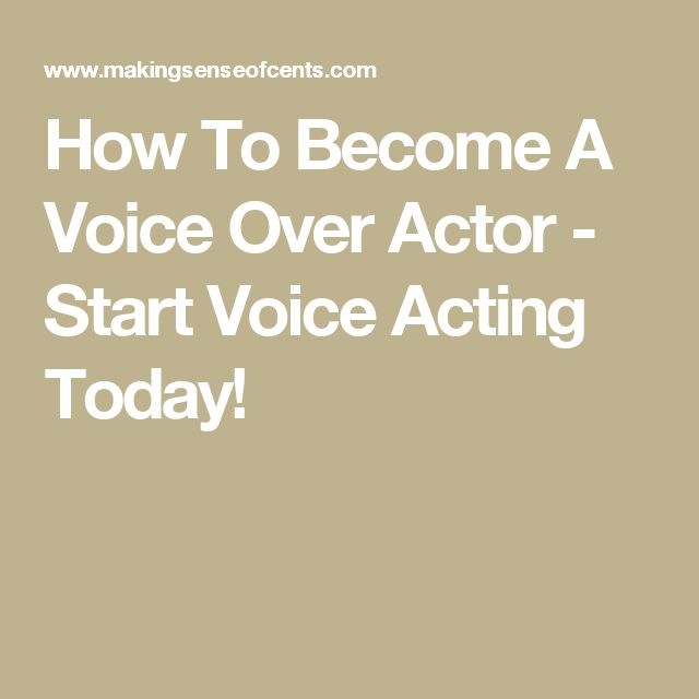 how to become a voice over person