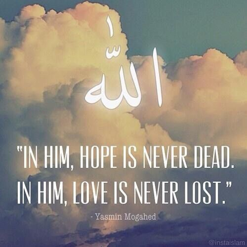 Islam, hope, love, God