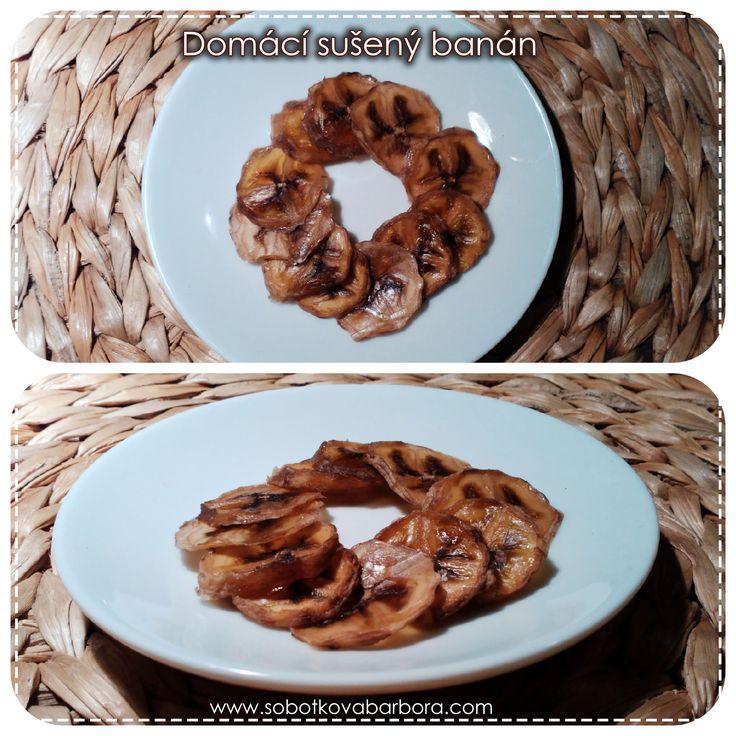 Sušený banán | sobotkovabarbora    #banán #banana #ovoce #fruit #sušení #sušička #diy #homemadefood #domácí #sláskou #withlove