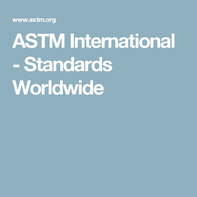 ASTM International - Standards Worldwide