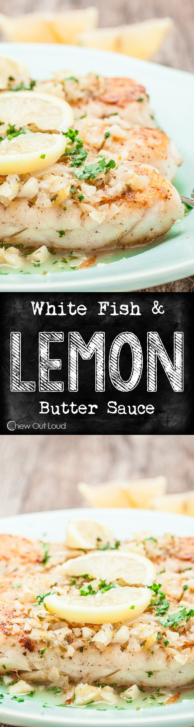 Scrumptious, Flaky, Tender White Fish...bathed in a glorious lemon butter sauce. Healthy, delicious fish in minutes. Lemon butter sauce is fab! www.chewoutloud.com