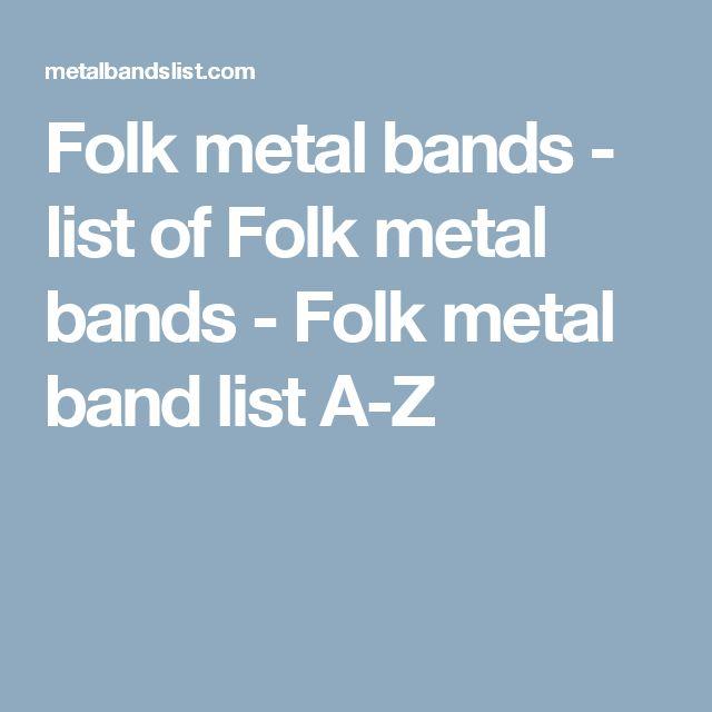 Folk metal bands - list of Folk metal bands - Folk metal band list A-Z
