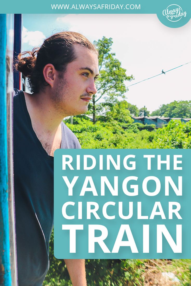 RIDING THE YANGON CIRCULAR TRAIN - The #Yangon Circular train in #Myanmar was built in 1954 and is a rail network for the local commuters. It serves the Yangon Metropolitan area and is... Continue Reading - http://www.alwaysafriday.com/yangon-circular-train/ - Don't forget to Repin and Follow!