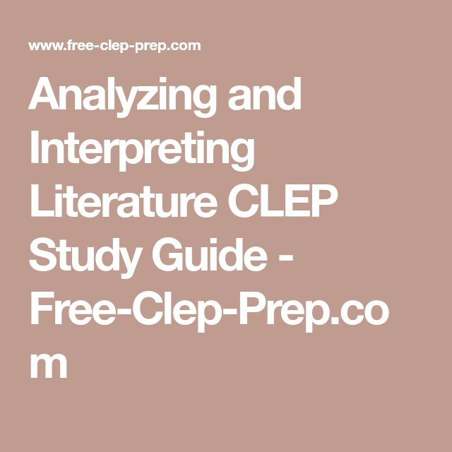 Practice Test for Analyzing and Interpreting Literature CLEP