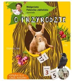 Małgorzata Falencka - Jabłońska opowiada o przyrodzie - Multicobooks.pl