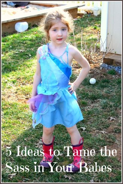 5 Ideas to Tame the Sass in Your Babes. As my 2 year old is developing an attitude, I'd love to nip it in the bud before it turns into a habit or personality quirk!