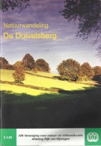Wandelbpoekje Duivelsberg    De Duivelsberg is een van de mooiste natuurgebieden van Oost-Nederland. Dit lieflijke idyllische heuvellandschap ligt op de stuwwal tussen het Gelderse Beek en Berg en Dal. De naam en de mysterieuze sfeer in dit gebied prikkelen de fantasie. Volgens een van de legenden heeft de duivel hier zijn schat in het bos begraven. Alleen met de juiste toverspreuk is deze schat te vinden.
