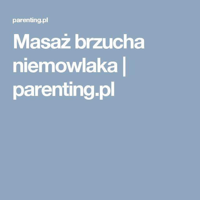 Masaż brzucha niemowlaka | parenting.pl