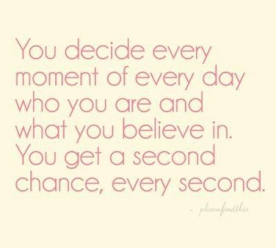 You decideThoughts, Decide, Remember This, Life, Second Chances, Living, God Grace, Inspiration Quotes, True Stories