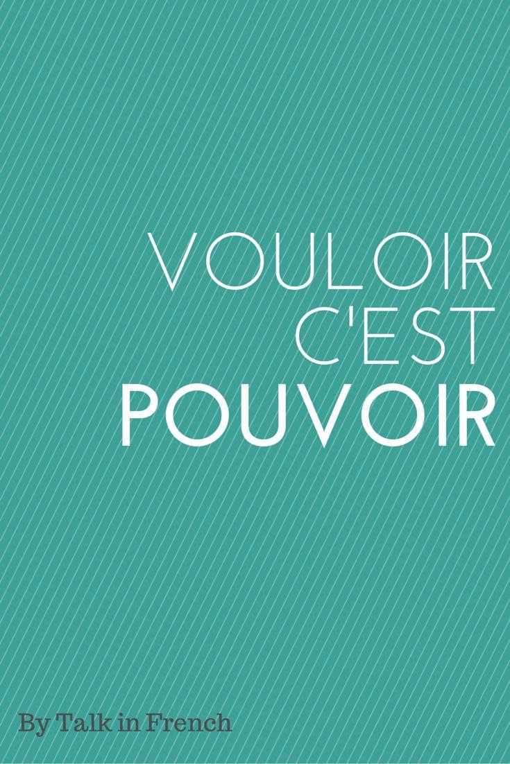 French Version of Vouloir c'est pouvoir