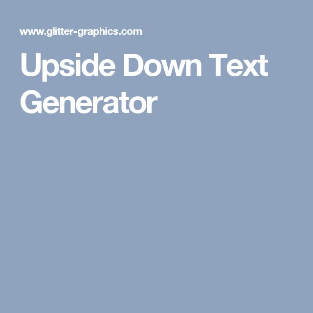 Upside Down Text Generator
