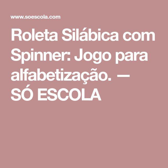 Roleta Silábica com Spinner: Jogo para alfabetização. — SÓ ESCOLA