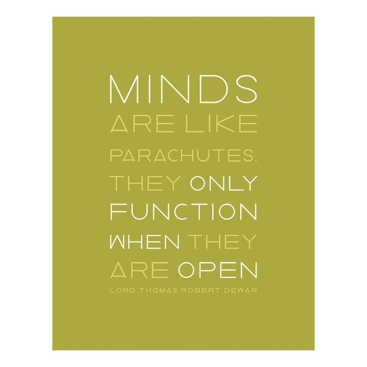 Keep an Open Mind - Positive Quotes - Inspirational Quotes - Enjoy