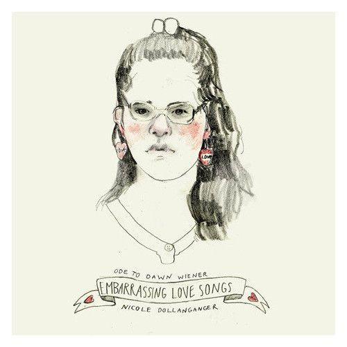 Nicole Dollanganger : Ode to Dawn Wiener: Embarrassing Love Songs LP