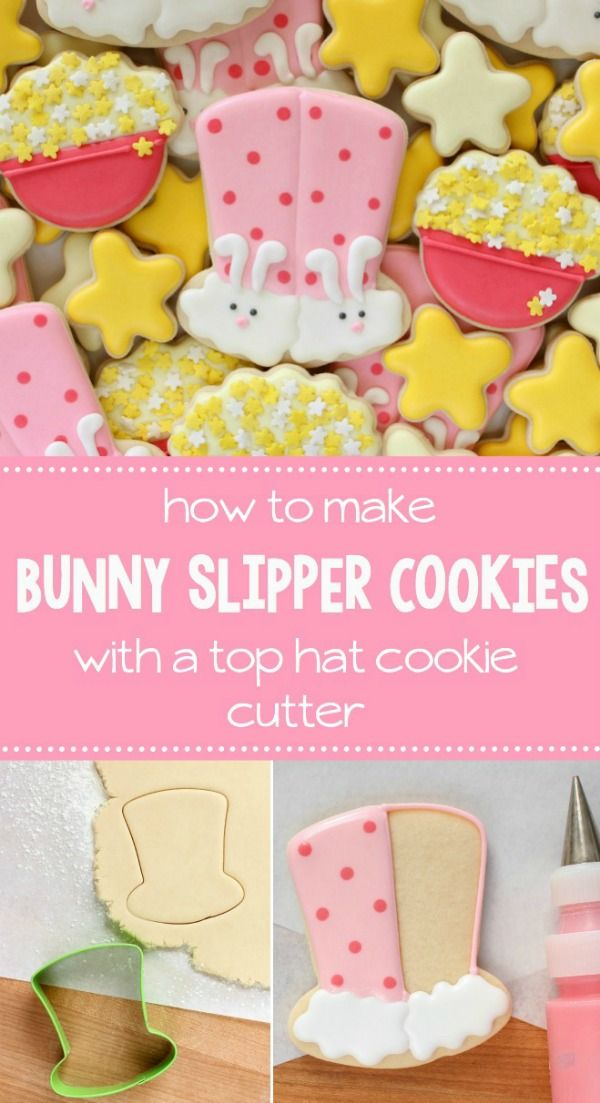 Use a top hat cookie cutter to make adorable fuzzy bunny slipper cookies for your next sleepover via Sweetsugarbelle.com