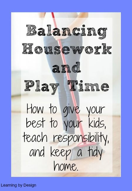 Housework and play balance for stay at home moms.