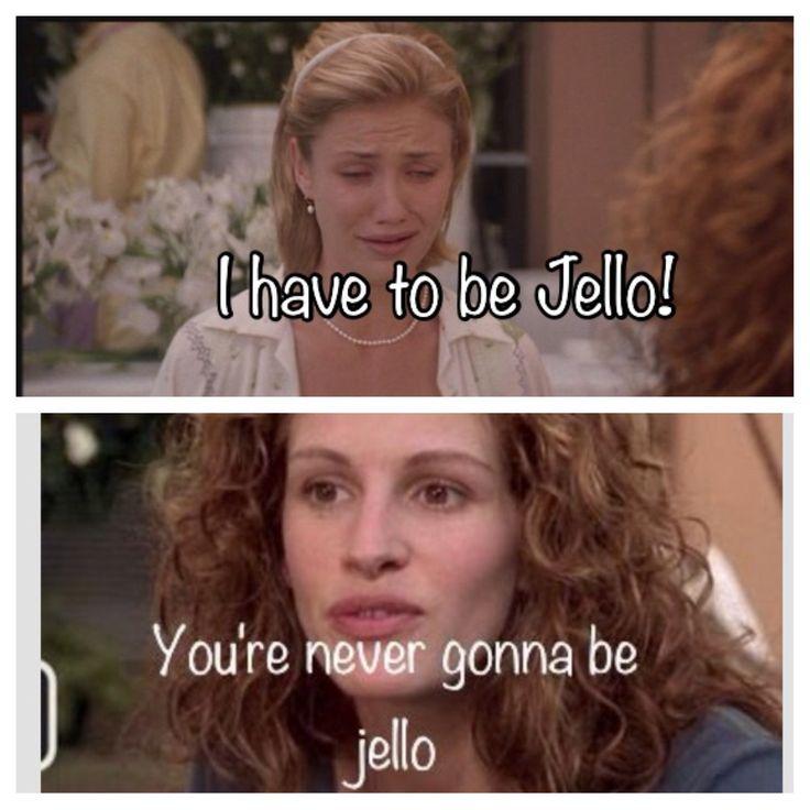 My Best Friends Wedding quote Julia Roberts vs. Cameron Diaz