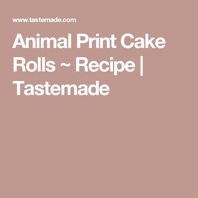 Animal Print Cake Rolls ~ Recipe | Tastemade