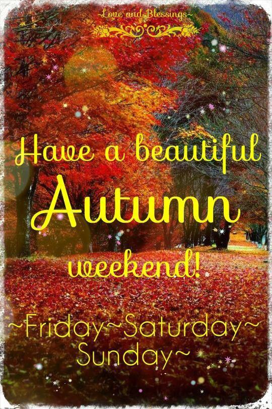 happy weekend �� greetings amp more pinterest