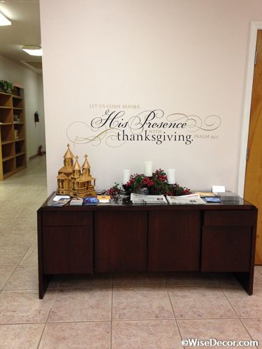 Let Us Come Before His Presence With Thanksgiving - Psalm 95:2 Design - WiseDecor Wall Lettering