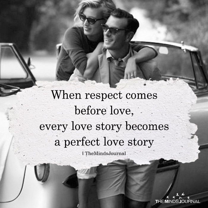 When Respect Comes Before Love Respect Relationship Quotes Self Respect Quotes Respect Quotes