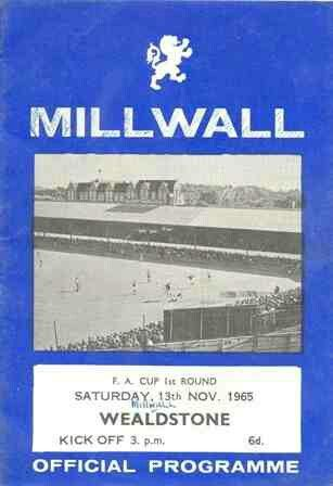 Millwall 3 Wealdstone 1 in Nov 1965 at The Den. Programme cover for the FA Cup 1st Round tie.