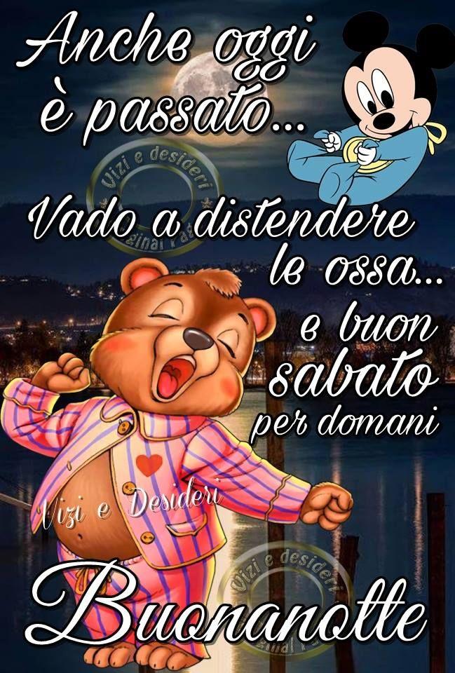 Venerdi Sera Buonanotte Buonanotte Buongiorno E Buona Giornata