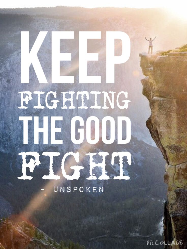 Inspirational Scriptures Quotes Wallpaper Quot Keep Fighting The Good Fight Quot Good Fight Unspoken