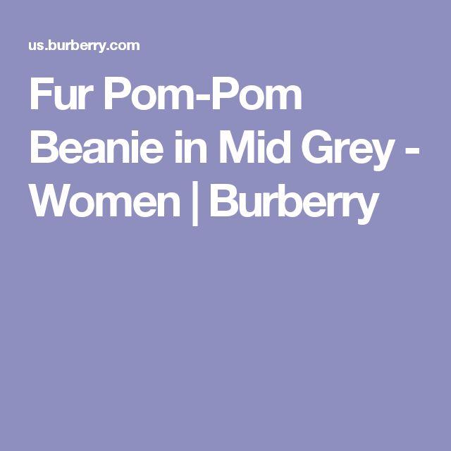 Fur Pom-Pom Beanie in Mid Grey - Women | Burberry