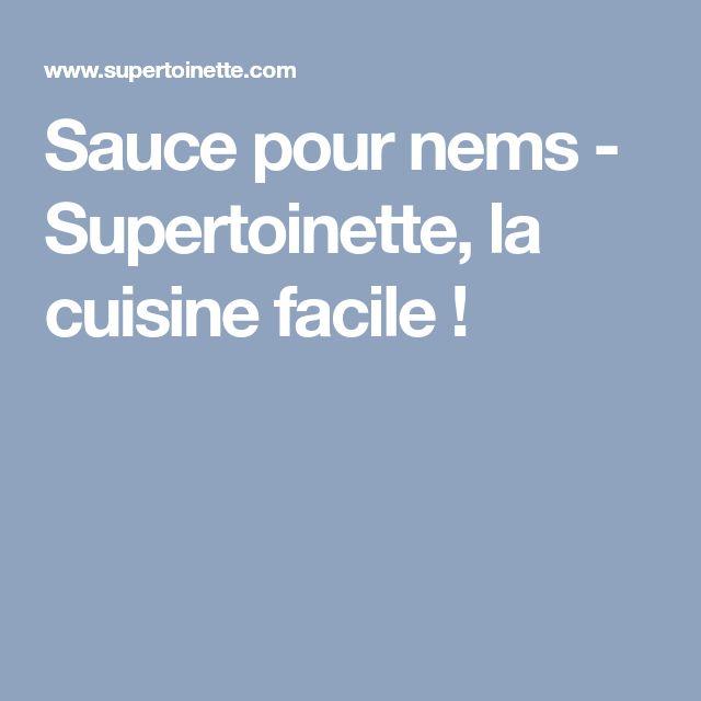 Sauce pour nems - Supertoinette, la cuisine facile !