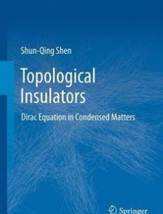 Topological Insulators Dirac Equation in Condensed Matters free download by Shen S.Q. ISBN: 9783642328589 with BooksBob. Fast and free eBooks download.  The post Topological Insulators Dirac Equation in Condensed Matters Free Download appeared first on Booksbob.com.