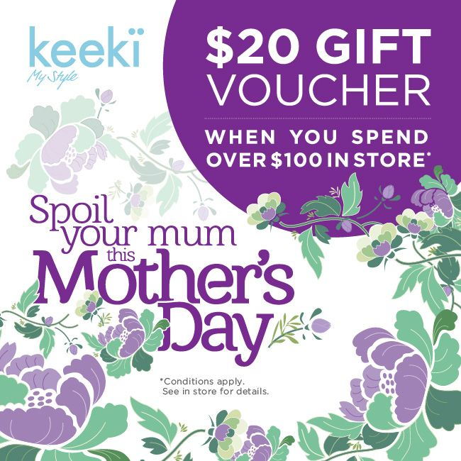 Spoil your mum for Mothers Day!  With a $20 voucher when you spend $100 or more in store.  Valid until May 10th
