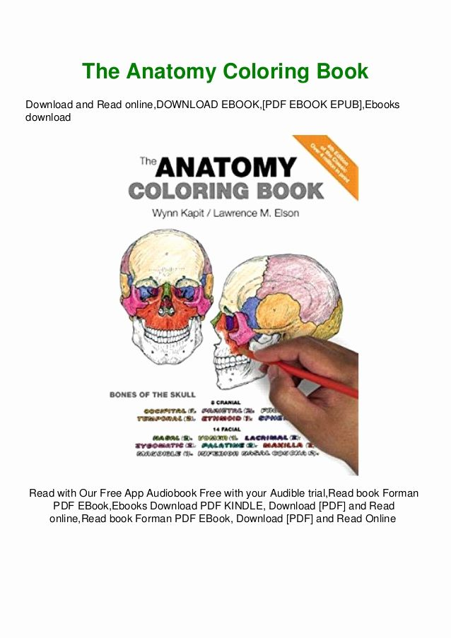 Anatomy Coloring Book Free Awesome Pdf Read Free The Anatomy Coloring Book Ebook Epub Kidle Anatomy Coloring Book Coloring Books Coloring Book Download