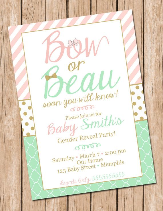 I love this Etsy listing at https://www.etsy.com/listing/218339596/gender-reveal-invitation-bow-or-beau