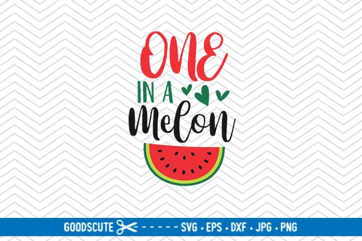 One In A Melon Svg Dxf Jpg Png Eps 142675 Svgs Design Bundles One In A Melon Eps Svg